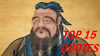 Confucius Quotes - Top 15 Quotes
