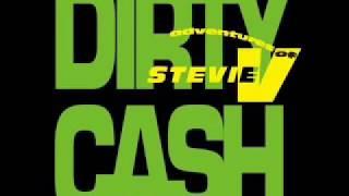 Dirty Cash(Money Talks)