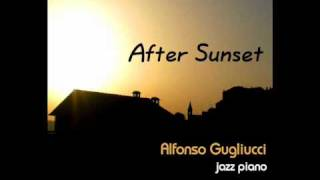 After Sunset - Jazz Piano Album - Alfonso Gugliucci