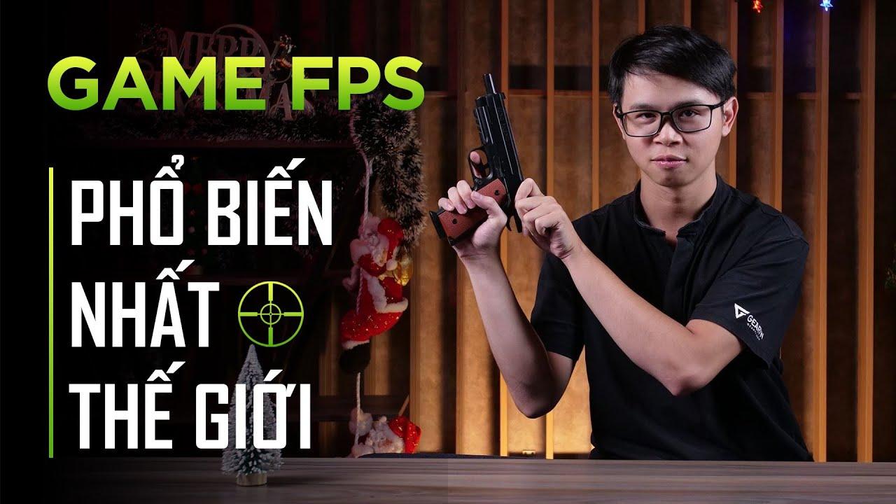 Game FPS phổ biến nhất thế giới không phải CSGO hay PUBG