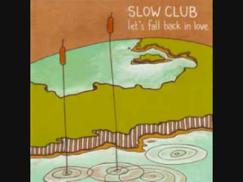 Slow Club - Trick Question