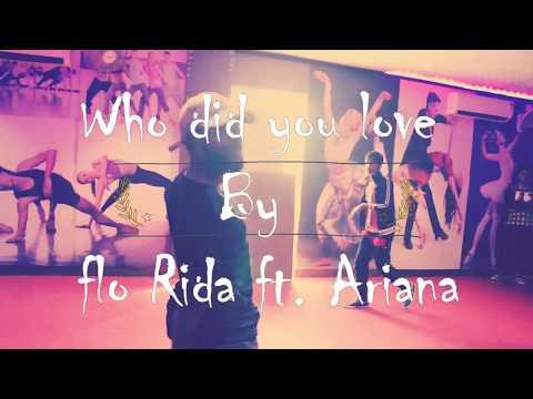 Rajan Singhal Choreography | Flo Rida 'Who did you love' ft. Ariana