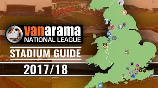 Vanarama National League Stadiums 2017/18