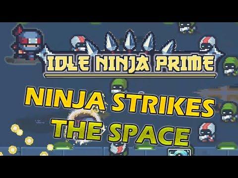 NINJA IN SPACE | Idle Ninja Prime Gameplay