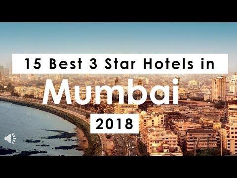 15 Best 3 Star Hotels in Mumbai (2018)