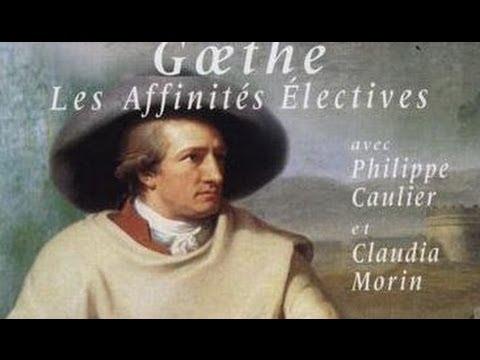 Goethe, Les affinités électives - Pièce de théatre
