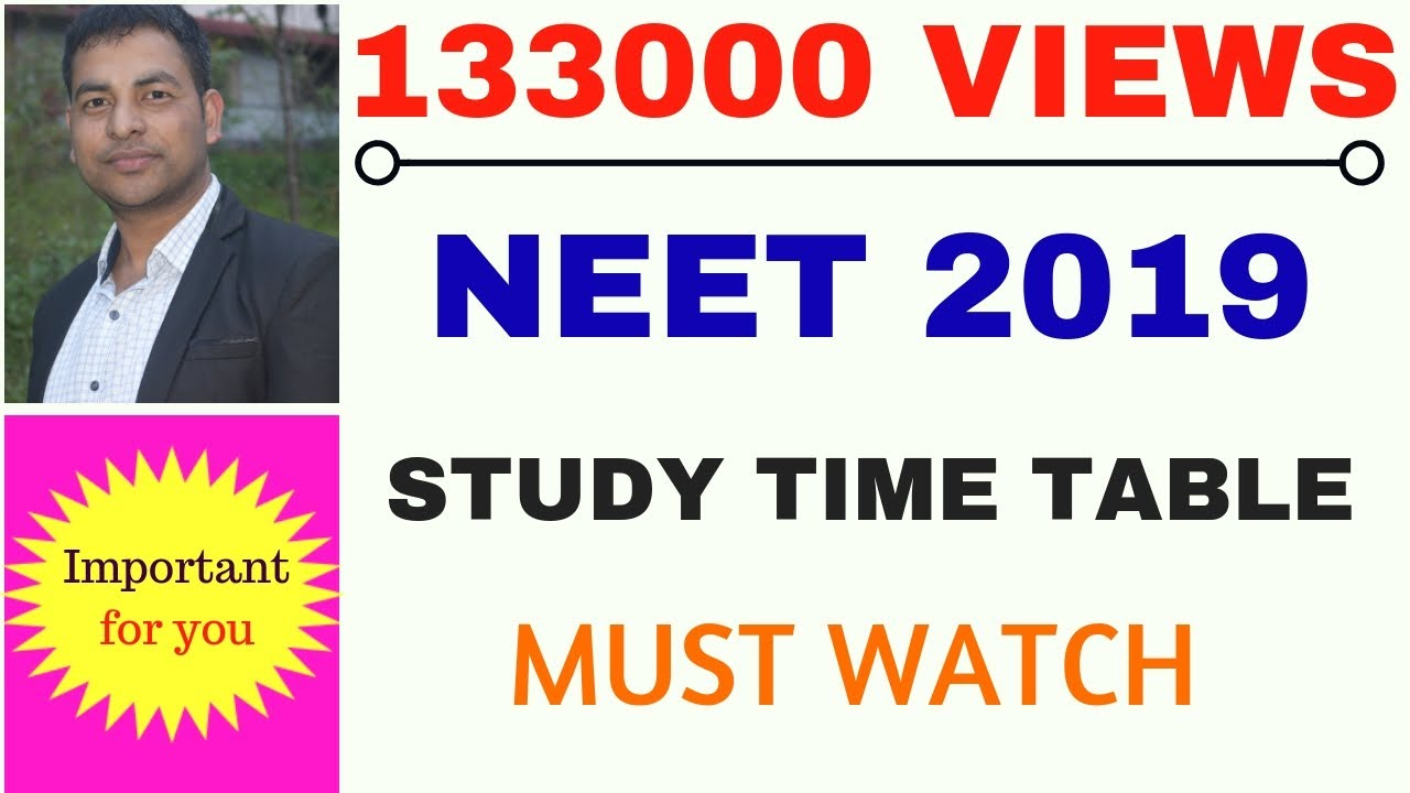 perfect study time table for neet 2019 i daily routine for medical