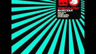 "Nice song, from album ""Bakutan"" I do not own this."