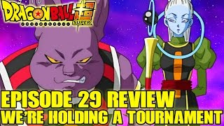Dragon Ball Super - Episode 29 Review! It's Settled: We're Holding a Martial Arts Match!