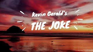 Kevin Gerald's The Joke