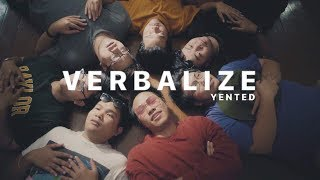 YENTED = พูดไปเหอะ (Verbalize / Friend Zone) | (Official Music Video)