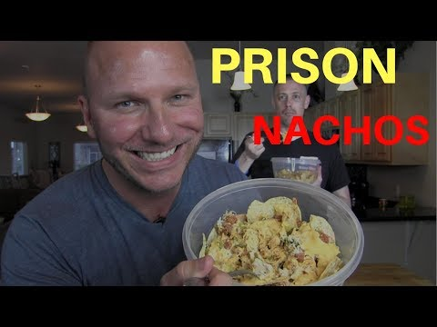 PRISON NACHOS