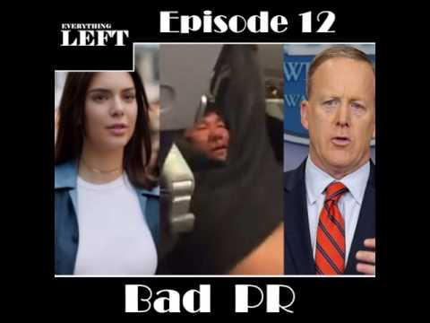 Everything Left Episode 12 - Bad PR