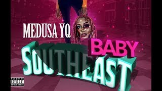 """Medusa YQ  """"Southeast Baby"""" (Official Music Video)"""