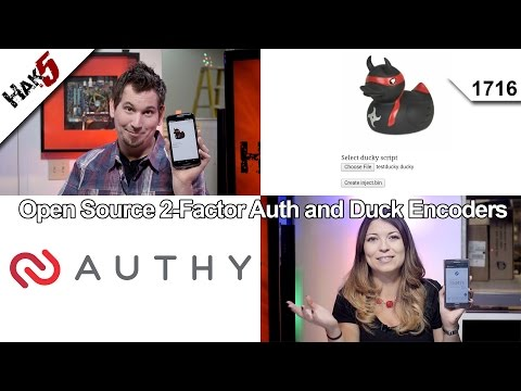 Open Source 2-Factor Auth and Duck Encoders, Hak5 1716