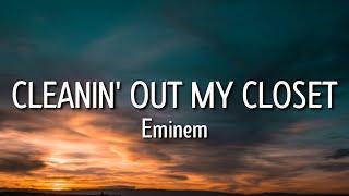 Eminem - Cleanin' Out My Closet (Lyrics) [Tiktok Song]