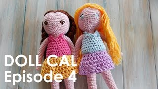 Welcome to Episode 4 of my latest crochet-a-long for my Amigurumi Dress Up Doll pattern, which will be running over the next few weeks, in time for Christmas.