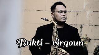 Virgoun - Bukti ( Alto Saxophone Version. Cover by @prassetama )