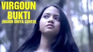 VIRGOUN-BUKTI COVER BY HANIN DHIYA