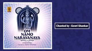 Om namo narayanaya - Chanted by Gowri Shankar