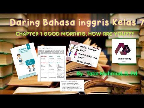 Daring Bahasa Inggris Kelas 7 Good Morning How Are You Tatin Family By Tatin Mahmud S Pd Youtube