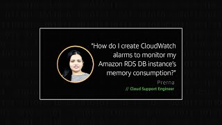 How do I create CloudWatch alarms to monitor my Amazon RDS DB instance's memory consumption?
