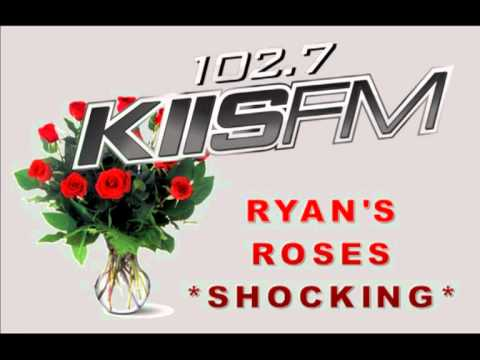 Shocking Ryan's Roses Call - KIIS-FM