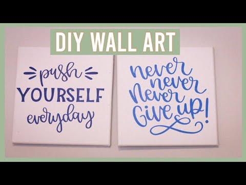 DIY Wall Decor 2019 W/ Cricut l HTV Ideas I Inspirational Art