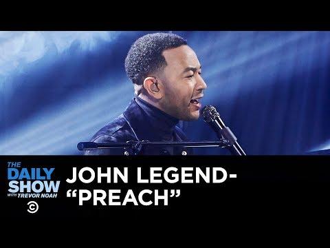 "John Legend - ""Preach"" | The Daily Show Mp3"