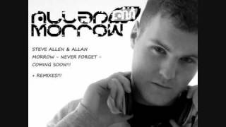 Steve Allen & Allan Morrow - Never Forget