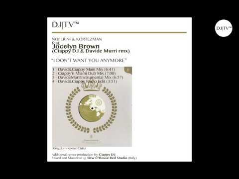 "Noferini & Kortezman feat. Jocelyn Brown ""I don't want you anymore"" (Ciappy DJ & Davide Murri remix)"