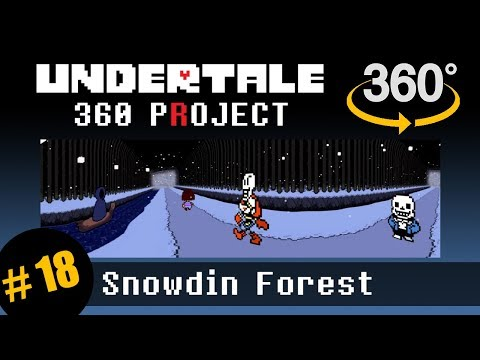 Snowdin Forest 360: Undertale 360 Project
