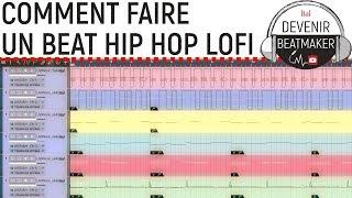Comment FAIRE UN BEAT HIP HOP LO-FI (EP1) ?