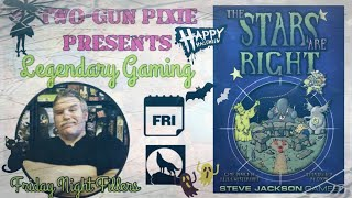 Friday Night Filler 026 - The Stars Are Right