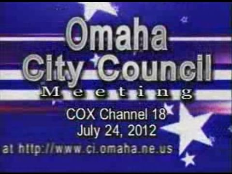 Omaha Nebraska City Council Meeting, July 24, 2012