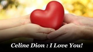 Celine Dion : I Love You / Én szeretlek Téged (magyar felirattal)