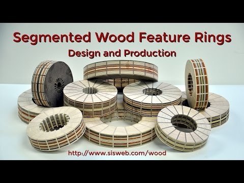 Segmented Wood Feature Rings - Design and Production