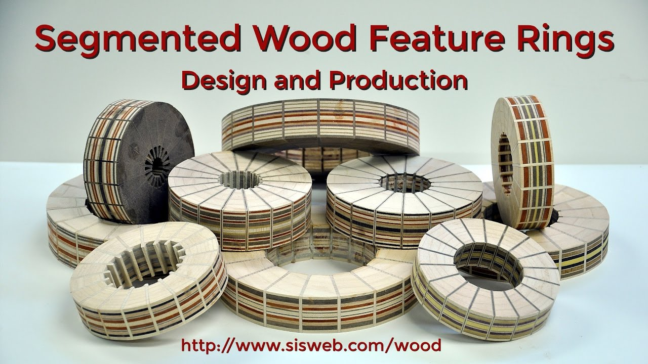 Segmented Wood Feature Rings - Design and Production - YouTube