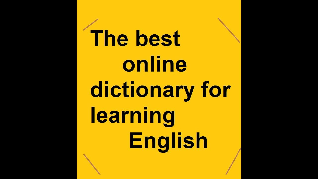 The best online dictionary for BA English students to improve English