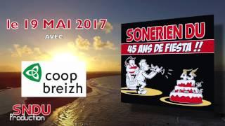 """Teaser CD 2017  SONERIEN DU """"45 ans de Fiesta """""""