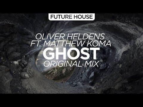Oliver Heldens feat. RUMORS - Ghost [Deep House]