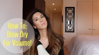 How to blow dry for volume! Thumbnail