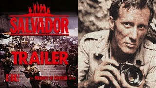 SALVADOR (Masters of Cinema) New & Exclusive Trailer