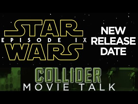 Star Wars Episode IX Moves Release Date - Movie Talk