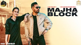 Majha Block (Full Video) Prem Dhillon | Roopi Gill | Sanb | Sukh Sanghera | New Punjabi Songs 2020