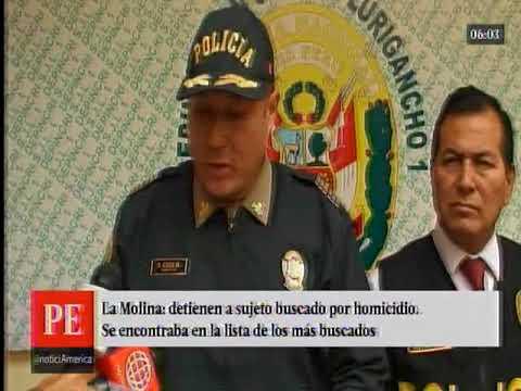 Capturan a persona incluida en la lista de los más buscados en La Molina