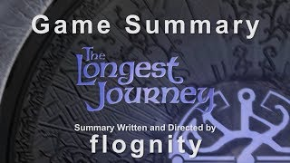 The Longest Journey - Game Summary