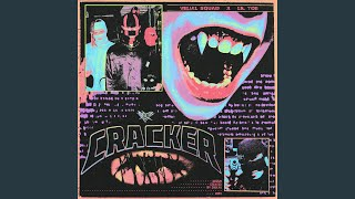 CRACKER [prod. by shawtyglock]