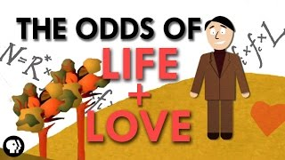 The Odds of Finding Life and Love