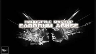 Eardrum Abuse [Hardstyle Mashup] - Dj Ephixa /w mp3 download